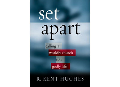 Book Review: Set Apart:  Calling a Worldly Church to a Godly Life