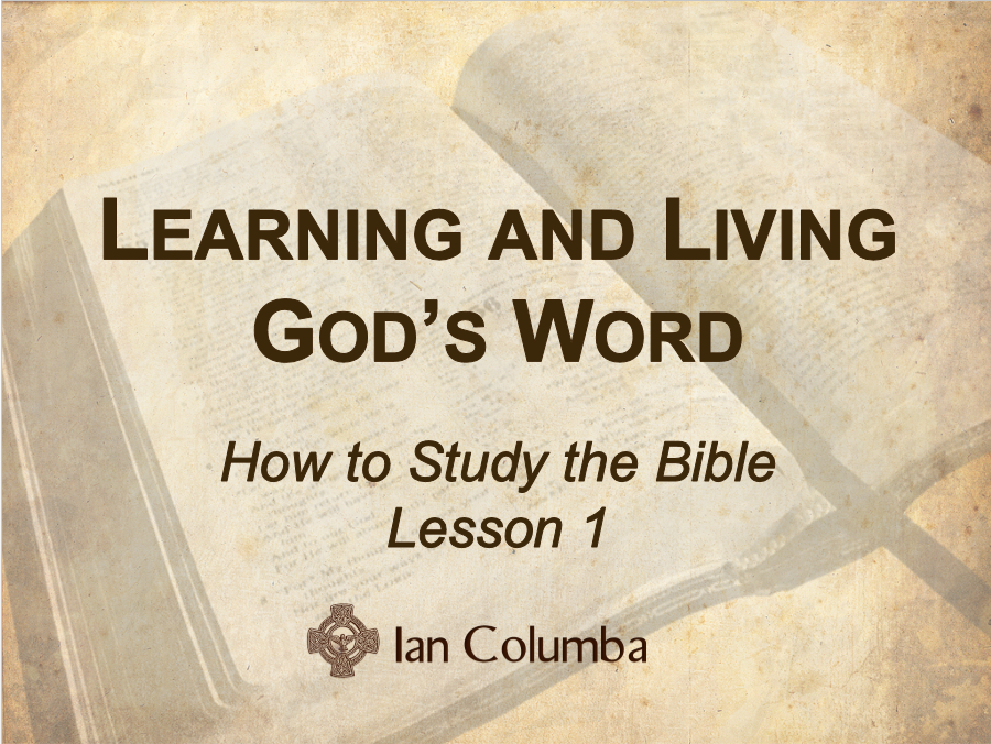 Why Study the Bible? – The Authority of Scripture