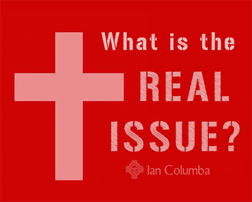 Is Homosexuality the Real Issue?